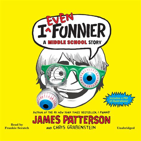 i even funnier a middle school story i books i even funnier audiobook by patterson for