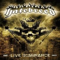 Hatebreed Live Dominance 2008 hatebreed reviews news sputnikmusic