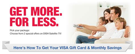 Dish 200 Gift Card - dish satellite tv subscriptions 200 channels for 40 mo 100 visa gc 300 off