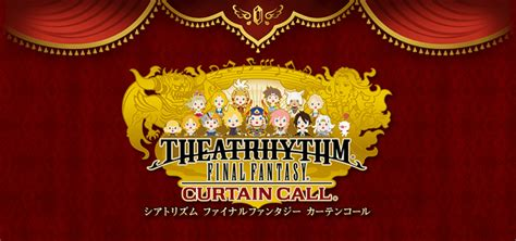 theatrhythm final fantasy curtain call new theatrhythm final fantasy gets special editions opr