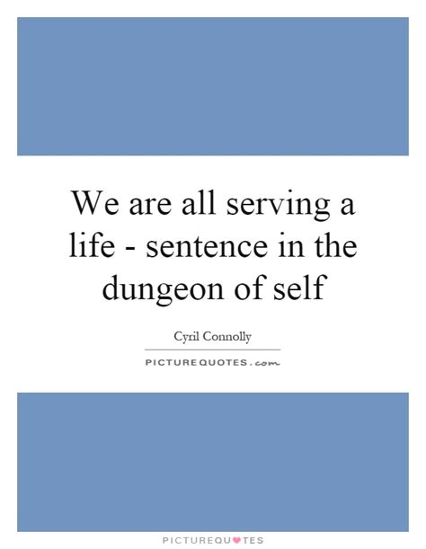 self serving quote 2 - Selves In A Sentence