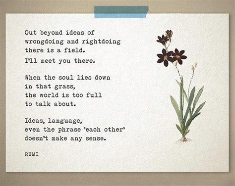 rumi poetry poetry print rumi poem out beyond ideas of wrongdoing