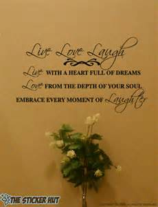 Live Love Laugh Quotes by Live Laugh Love Wall Quotes Quotesgram