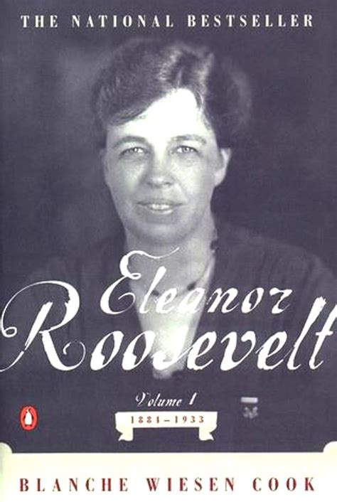 biography of eleanor roosevelt first lady eleanor roosevelt quotes quotesgram