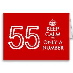 keep calm it s only a number 55th birthday card