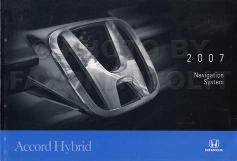 2007 honda pilot navigation system owners manual original 2007 honda accord hybrid navigation system owners manual original