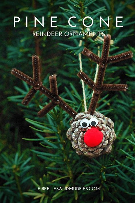 pine cone ornaments pine cone reindeer ornaments fireflies and mud pies