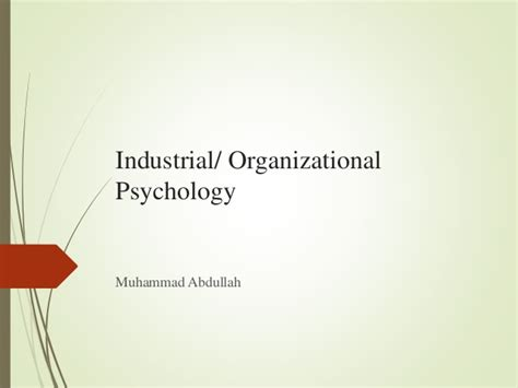 Industrial Organizational Psychology With Mba by Industrial Organisational Psychology