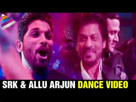 download mp3 from arjun reddy shah rukh khan and allu arjun dance video t subbarami