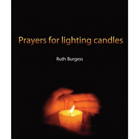 light a candle prayer prayers for lighting candles ruth burgess pl10259