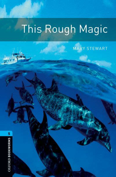 oxford bookworms library stage oxford bookworms library third edition stage 5 this rough magic stage 5 by jennifer