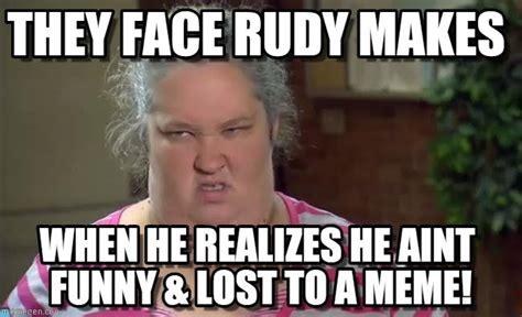 Mama June Meme - they face rudy makes mama june meme on memegen