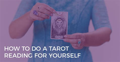 tarot for your self how to do a tarot reading for yourself biddy tarot