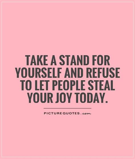 stand up for yourself stand up to a person quotes quotesgram