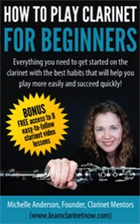 clarinet lessons for beginners books clarinet mentors clarinet lessons for beginners