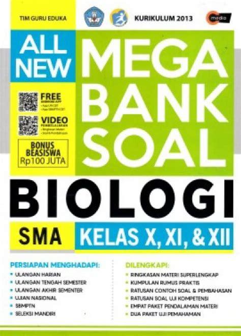 Fresh Update Mega Bank Soal Matematika Sma Kelas 1 2 4 bukukita all new mega bank soal biologi sma kelas x xi xii