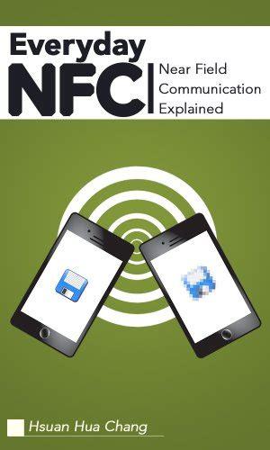 everyday nfc third edition near field communication explained books ebook everyday nfc near field communication explained