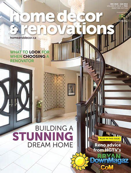 home decor and renovations magazine home decor renovations ca december 2015 january 2016