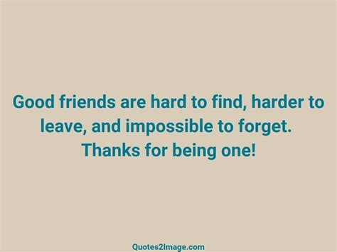 good friends  hard friendship quotes  image
