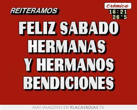 imagenes de feliz sabado para hermanas feliz sabado hermanas y hermanos bendiciones placas rojas tv