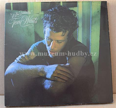 tom waits blue valentines tom waits blue vinyl shop gramofonov 233