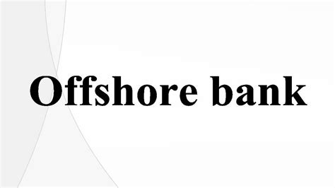 offshore bank singapore offshore bank account offshorebankingsservices