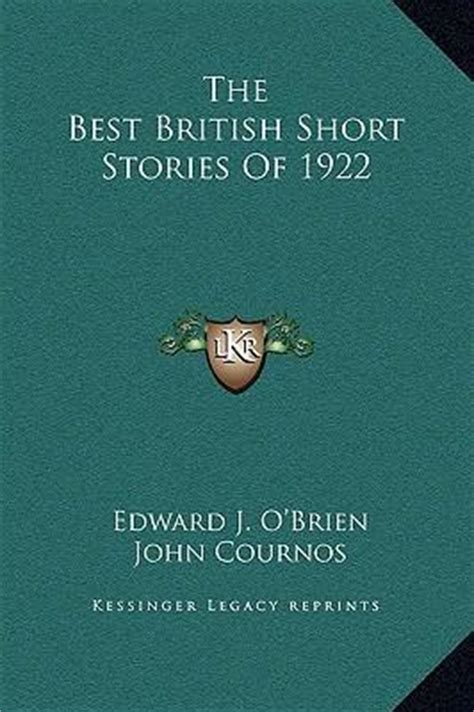 best british short stories 1784631124 the best british short stories of 1922 edward j o brien 9781169317161