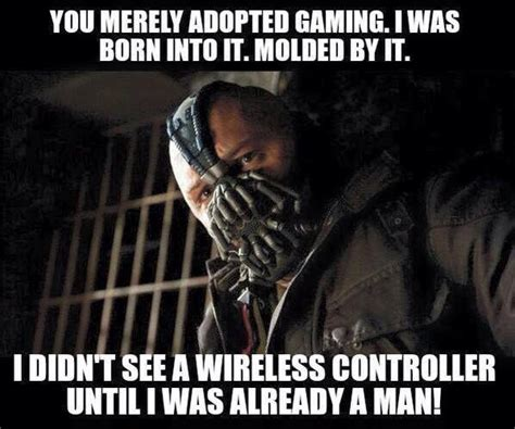 Gaming Memes - you merely adopted gaming meme weknowmemes