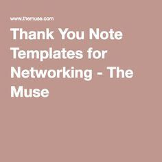 Thank You Letter Muse 1000 Images About Career Development On Thank You Notes New And Career