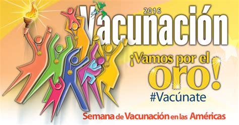 semana de la vacunacion de las americas 2016 vacuven inmuno novedades