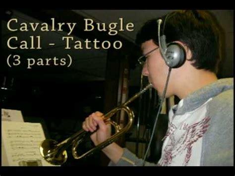 tattoo army bugle call cavalry bugle call tattoo youtube