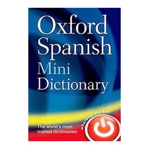 libro oxford mini dictionary and oxford spanish mini dictionary english wooks