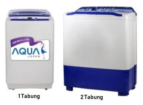 Harga Merk Mesin Cuci Aqua harga mesin cuci aqua 2 tabung dan 1 tabung terbaru 2018