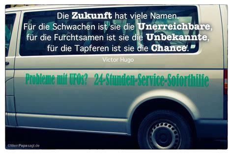 Vw Autoaufkleber Spr Che by Vw Spruch By Die Zukunft Hat Viele Namen F 252 R Die