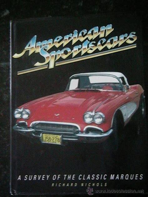 libro coches cars busca libro coches deportivos americanos muscle cars comprar cat 225 logos publicidad y libros de