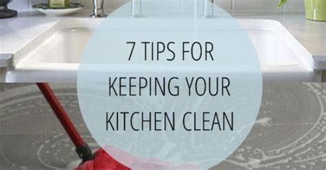 7 Tips To Keep Your House Sparkling Clean by 7 Tips For Keeping Your Kitchen Clean Common Sense But