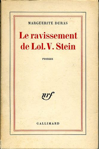 le ravissement de lol le ravissement de lol v stein by marguerite duras consus france
