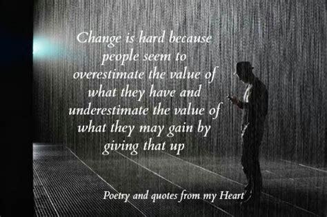 change  hard quotes quotesgram