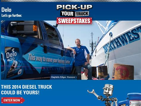 Delo Truck Sweepstakes - 2014 delo pick up your truck sweepstakes