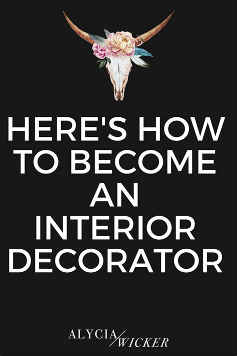 how do you become an interior designer how to become interior decorator how to become an
