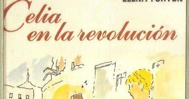 libro celia en la revolucin la senda de charol 237 n y mediasuela quot celia en la revoluci 211 n quot pdf elena fort 218 n resubido
