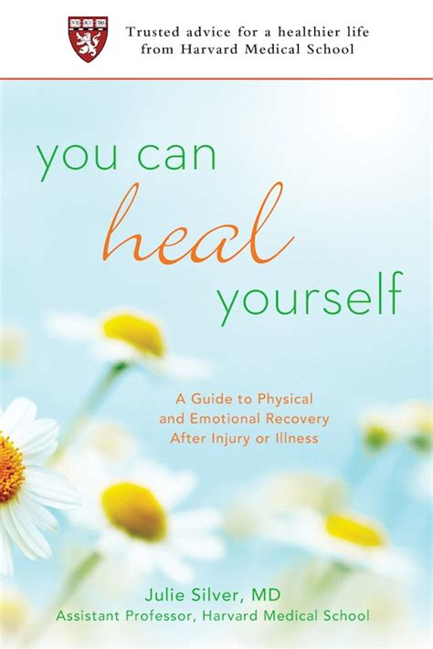 how to your to heal you can heal yourself a guide to physical emotional healing after injury or illness
