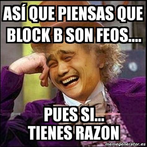 Internet Memes Wiki - meme yao wonka as 237 que piensas que block b son feos