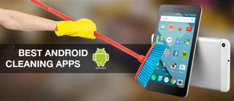best cleaner for android phone top 12 best cleaner apps for android device andy tips
