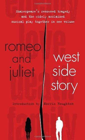 west side story themes romeo and juliet romeo and juliet and west side story by william