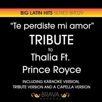 testo brava te perdiste mi in the style of thalia prince royce