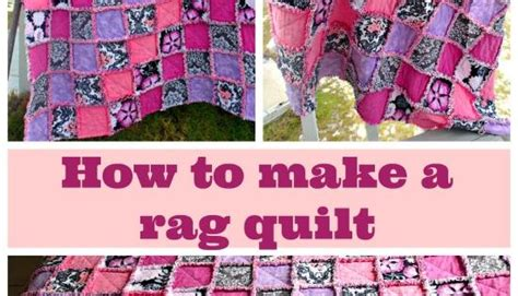 how to make a rag quilt rag quilt quilt and a video
