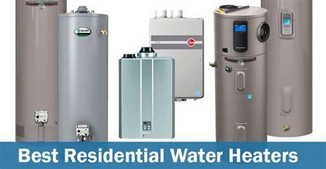 best water heater best water heaters for residential use water heater hub