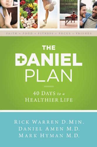 the daniel plan 40 new york times bestseller the daniel plan now a weekly newsletter bible gateway blog