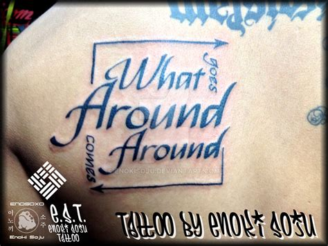 what goes around comes around tattoo what goes around comes around by enoki by enokisoju